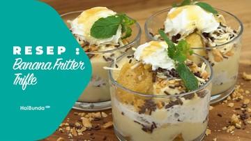 Resep Banana Fritter Trifle