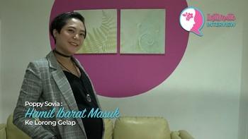 Poppy Sovia: Hamil Ibarat Masuk ke Lorong Gelap