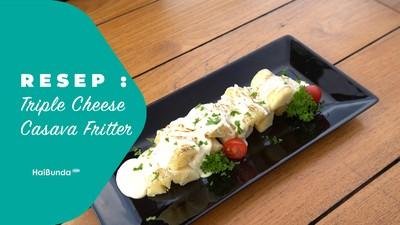 Resep Triple Cheese Casava Friter